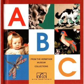 ABC: From the Hermitage Museum Collections  by  Leah Seklikova