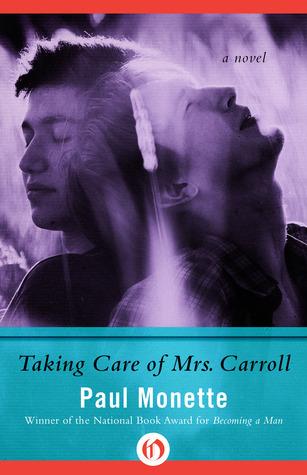 Taking Care of Mrs. Carroll: A Novel Paul Monette