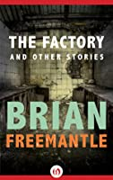 The Factory  by  Brian Freemantle