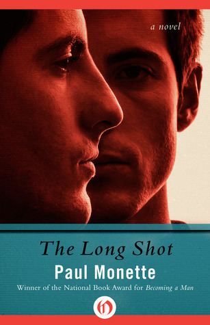 The Long Shot: A Novel  by  Paul Monette