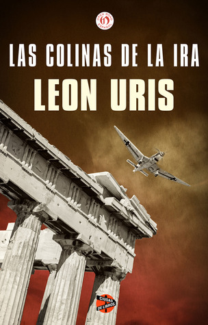 Las colinas de la ira  by  Leon Uris