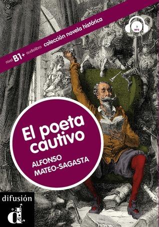 El Poeta Cautivo  by  Alfonso Mateo-Sagasta