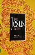 The Jesus Story  by  Wilfrid J. Harrington