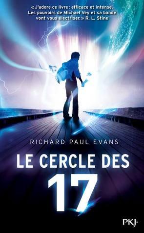 Le cercle des 17 (Michael Vey, #1) Richard Paul Evans