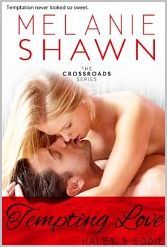 Tempting Love - Haley & Eddie (Crossroads, #5)  by  Melanie Shawn