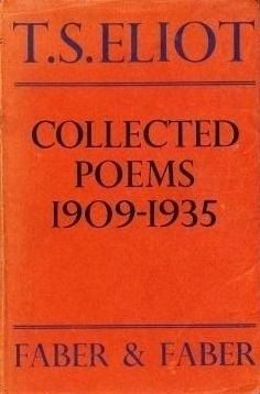 Collected Poems of T.S. Eliot 1909 - 1935  by  T.S. Eliot