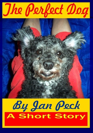 The Perfect Dog Jan Peck