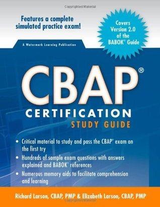 CBAP Certification Study Guide (2nd Edition) Richard Larson