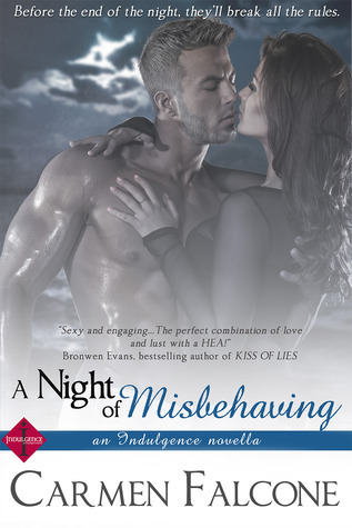 A Night of Misbehaving  by  Carmen Falcone