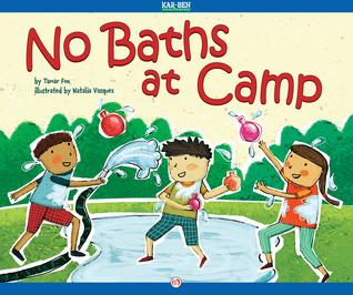 No Baths at Camp  by  Tamar Fox