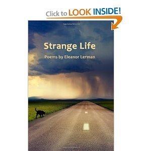 Strange Life  by  Eleanor Lerman