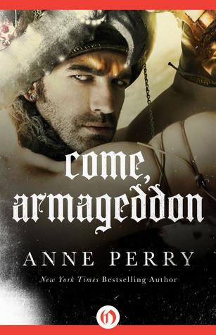 Come, Armageddon (Tathea, #2) Anne Perry