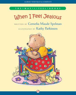When I Feel Jealous Cornelia Maude Spelman