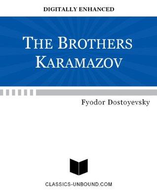 THE BROTHERS KARAMAZOV [DIGITALLY ENHANCED]  by  Fyodor Dostoyevsky