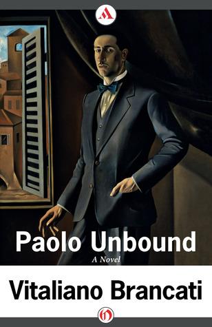 Paolo Unbound  by  Vitaliano Brancati