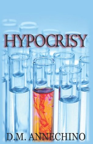 Hypocrisy  by  D.M. Annechino