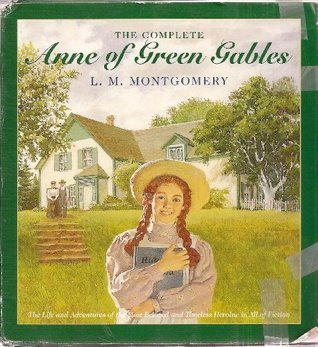 The Complete Anne of Green Gables (8 Book Set with Slipcase) L.M. Montgomery