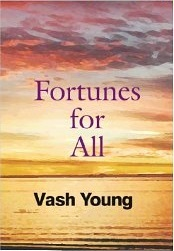 A Fortune to Share Vash Young