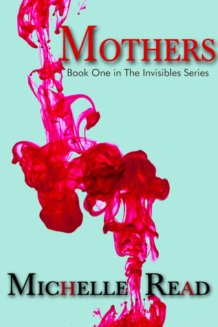 The Invisibles  by  Michelle Read
