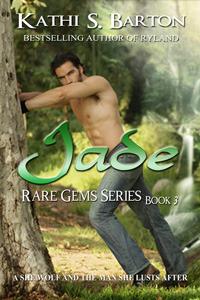 Jade (Rare Gems, #3)  by  Kathi S. Barton