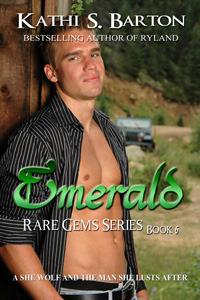 Emerald (Rare Gems, #6)  by  Kathi S. Barton