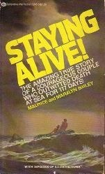 Staying Alive!  by  Maurice Bailey