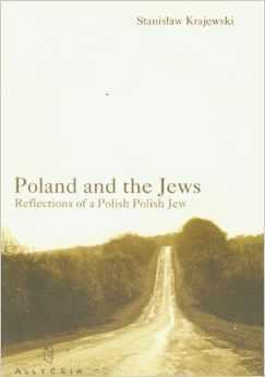 Poland and the Jews: Reflections of a Polish Polish Jew  by  Stanisław Krajewski