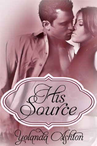 His Source  by  Yolanda Ashton