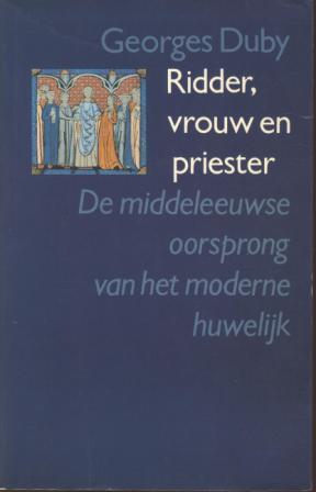 Ridder, vrouw en priester Georges Duby
