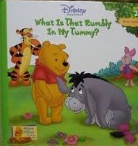 What Is That Rumbly In My Tummy? (Winnie The Poohs Thinking Spot, Vol. 2)  by  Sheryl Berk