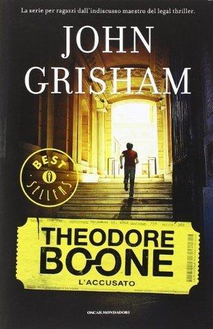 Laccusato. Theodore Boone John Grisham