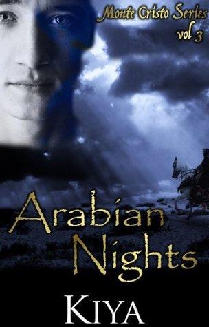 Monte Cristo Series 3: Arabian Nights (The Monte Cristo Series) Kiya