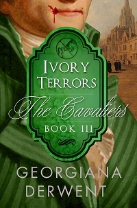 Ivory Terrors (The Cavaliers, #3)  by  Georgiana Derwent