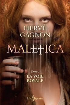La Voie Royale (Malefica, #2)  by  Hervé Gagnon