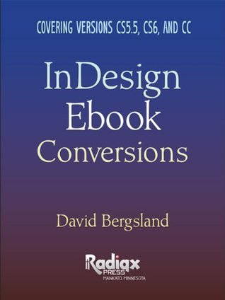InDesign Ebook Conversions  by  David Bergsland