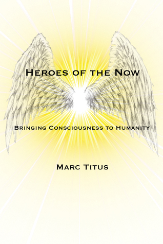 Heroes of the Now Marc Titus