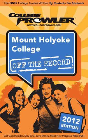 Mount Holyoke College 2012  by  Alessandra Hickson