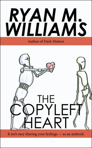 The Copyleft Heart Ryan M. Williams