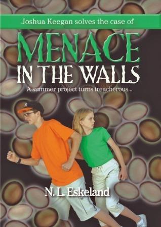 Menace in the Walls N.L. Eskeland