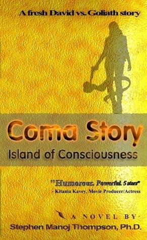 Coma Story Stephen Manoj Thompson