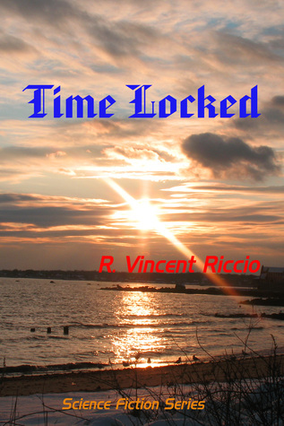 Time Locked R. Vincent Riccio