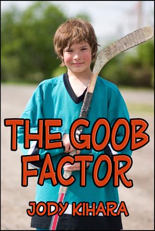 The Goob Factor  by  Jody Kihara