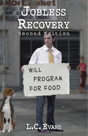 Jobless Recovery  by  L.C. Evans