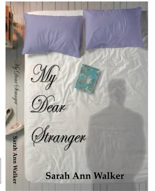 My Dear Stranger  by  Sarah Ann Walker