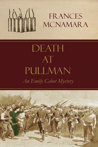 Death at Pulllman  by  Frances McNamara