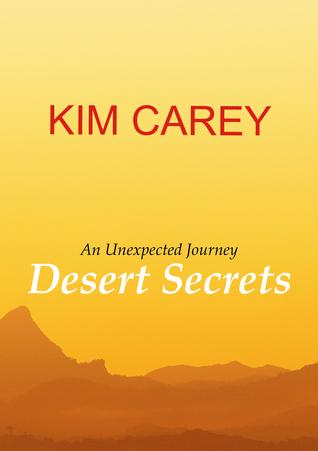 Desert Secrets  by  Kim Carey