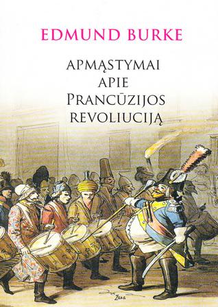 Apmąstymai apie Prancūzijos revoliuciją Edmund Burke