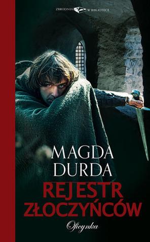 Rejestr złoczyńców  by  Magda Durda