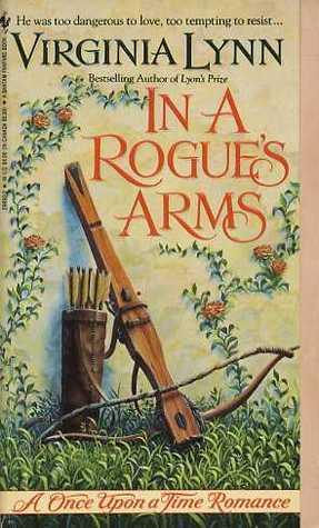 In a Rogues Arm  by  Virginia Lynn
