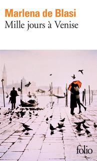 Mille jours à Venise Marlena De Blasi